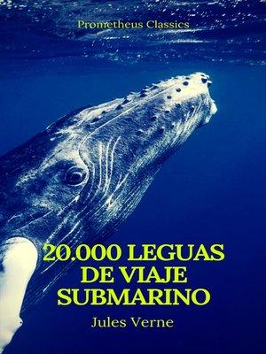 cover image of Veinte mil leguas de viaje submarino (Prometheus Classics)