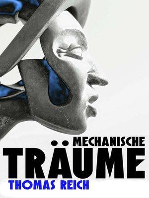 cover image of Mechanische Träume