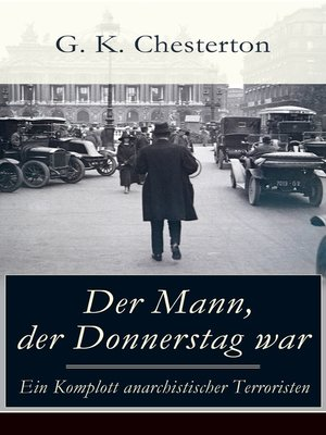 cover image of Der Mann, der Donnerstag war--Ein Komplott anarchistischer Terroristen