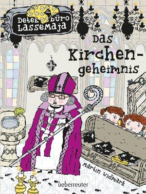 cover image of Detektivbüro LasseMaja--Das Kirchengeheimnis (Bd. 18)