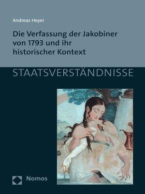 cover image of Die Verfassung der Jakobiner von 1793 und ihr historischer Kontext