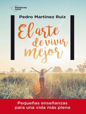 cover image of El arte de vivir mejor