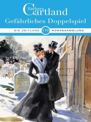 cover image of Gefährliches Doppelspiel