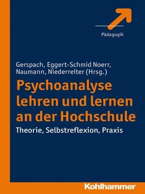 cover image of Psychoanalyse lehren und lernen an der Hochschule
