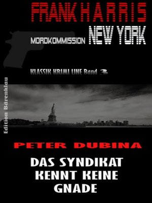 cover image of Das Syndikat kennt keine Gnade (Frank Harris, Mordkommission New York Band 3)