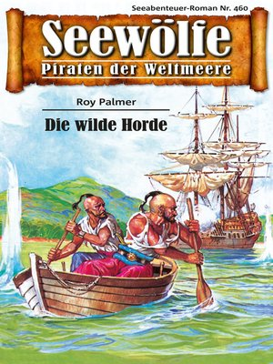 cover image of Seewölfe--Piraten der Weltmeere 460