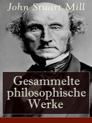 cover image of Gesammelte philosophische Werke