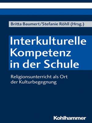 cover image of Interkulturelle Kompetenz in der Schule