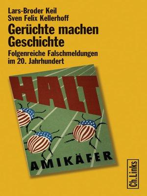 cover image of Gerüchte machen Geschichte