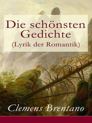 cover image of Die schönsten Gedichte (Lyrik der Romantik)