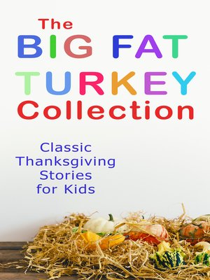 cover image of The Big Fat Turkey Collection