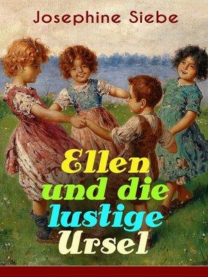 cover image of Ellen und die lustige Ursel