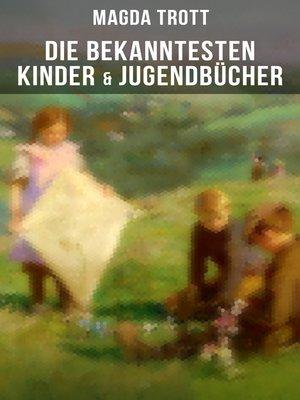 cover image of Die bekanntesten Kinder- & Jugendbücher