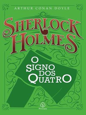 cover image of Sherlock Holmes--O signo dos quatro