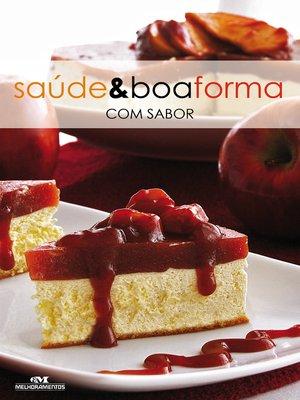 cover image of Saúde e Boa Forma com Sabor