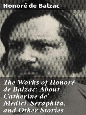 cover image of The Works of Honoré de Balzac