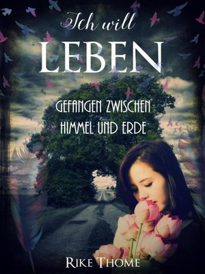 cover image of Ich will leben