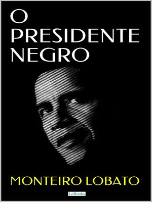 cover image of O PRESIDENTE NEGRO