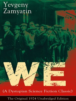 cover image of We (A Dystopian Science Fiction Classic)--The Original 1924 Unabridged Edition