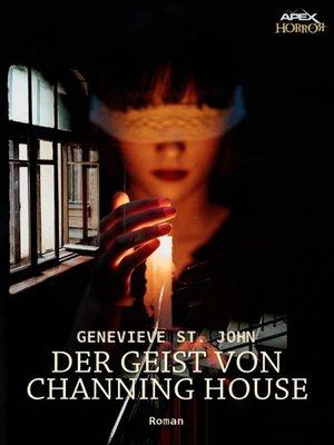 cover image of DER GEIST VON CHANNING HOUSE