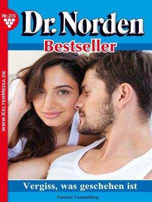 cover image of Dr. Norden Bestseller 215 – Arztroman