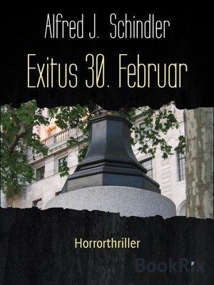 cover image of Exitus 30. Februar