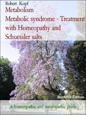 cover image of Metabolism                 Metabolic syndrome--Treatment with Homeopathy and Schuessler salts