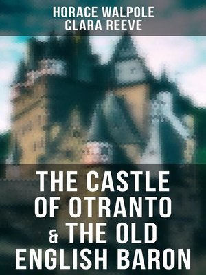 cover image of The Castle of Otranto & the Old English Baron