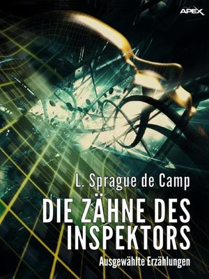 cover image of DIE ZÄHNE DES INSPEKTORS--AUSGEWÄHLTE ERZÄHLUNGEN
