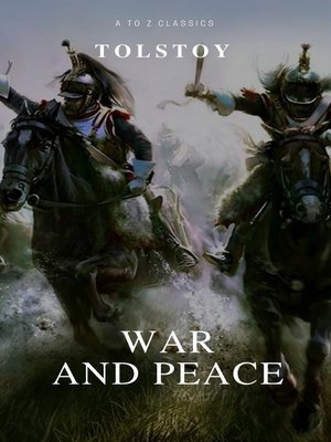 cover image of War and Peace (Complete Version, Active TOC) (A to Z Classics)