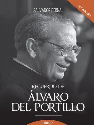 cover image of Recuerdo de Alvaro del Portillo, Prelado del Opus Dei