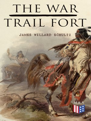 cover image of The War-Trail Fort