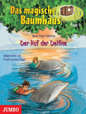 cover image of Das magische Baumhaus. Der Ruf der Delfine