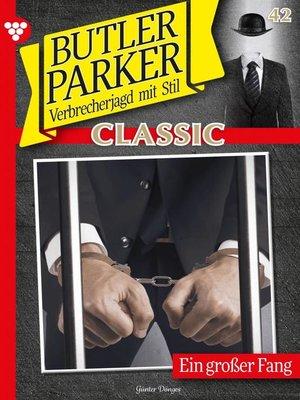cover image of Butler Parker Classic 42 – Kriminalroman