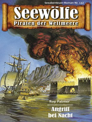 cover image of Seewölfe--Piraten der Weltmeere 132