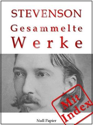cover image of Robert Louis Stevenson--Gesammelte Werke