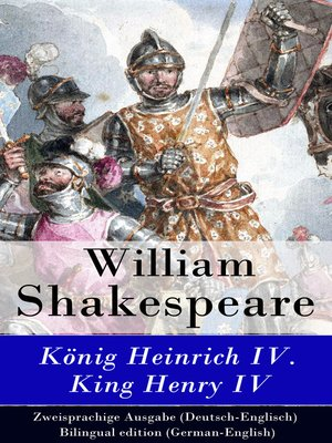 cover image of König Heinrich IV. / King Henry IV--Zweisprachige Ausgabe (Deutsch-Englisch) / Bilingual edition (German-English)