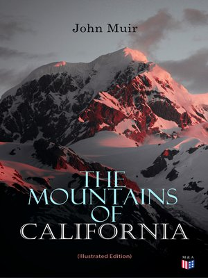 cover image of The Mountains of California (Illustrated Edition)