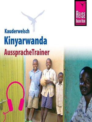 cover image of Reise Know-How Kauderwelsch AusspracheTrainer Kinyarwanda