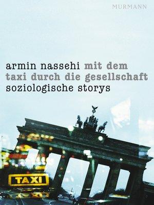 cover image of Mit dem Taxi durch die Gesellschaft