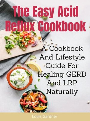 cover image of The Easy Acid Reflux Cookbook
