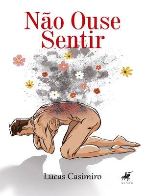 cover image of Não ouse sentir