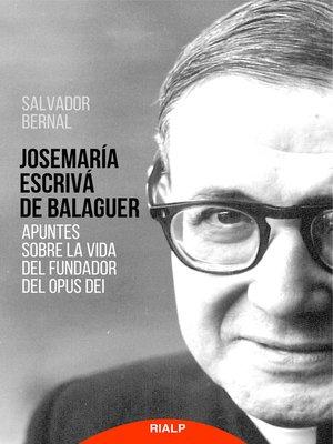 cover image of Apuntes sobre la vida del Fundador del Opus Dei