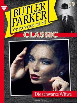 cover image of Butler Parker Classic 10 – Kriminalroman