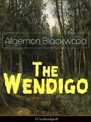 cover image of The Wendigo (Unabridged)
