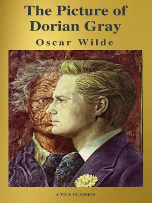 cover image of The Picture of Dorian Gray ( a to Z Classics )