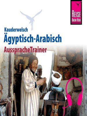 cover image of Reise Know-How Kauderwelsch AusspracheTrainer Ägyptisch-Arabisch
