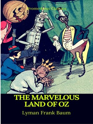 cover image of The Marvelous Land of Oz (Best Navigation, Active TOC)(Prometheus Classics)