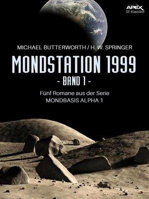 cover image of MONDSTATION 1999, BAND 1