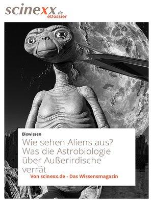 cover image of Wie sehen Aliens aus?